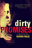 Dirty Promises (Dirty Angels #3)