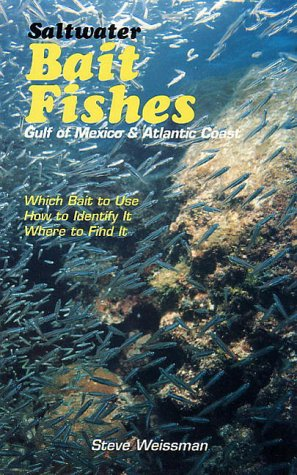 Saltwater Bait Fishes : Gulf of Mexico & Atlantic Coast