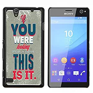 Dragon Case - FOR Sony Xperia C4 - Looking for a sign - Caja protectora de pl??stico duro de la cubierta Dise?¡Ào Slim Fit