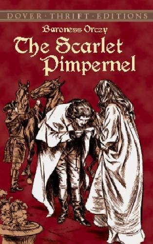 The Scarlet Pimpernel (Dover Thrift - Scarlet Flower The