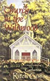 Church in the Wildwood, Catherine Ritch Guess, 0971353492