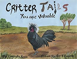 Critter Tails: You are Valuable by [Ranee, Dannelle]