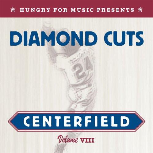 Diamond Cuts:  Centerfield (Vol. VIII)