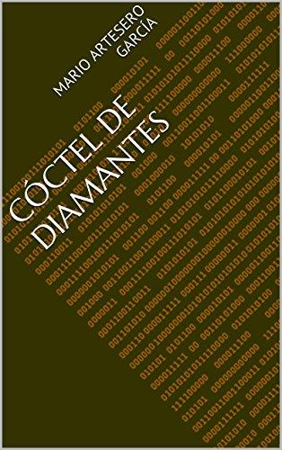 Descargar Libro Cóctel De Diamantes Mario Artesero García