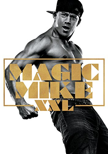 Magic Mike XXL (Dallas Beach To Myrtle)