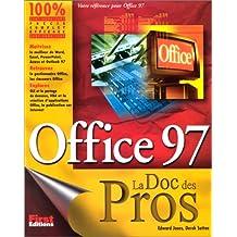 OFFICE 97 LA DOC DES PROS