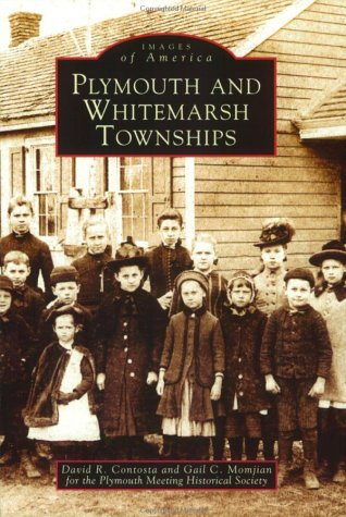 Plymouth  and  Whitemarsh  Townships  (PA)   (Images  of  - Stores Meeting Plymouth