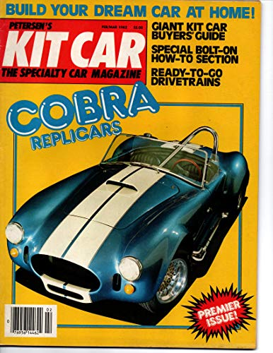 Petersen's Kit Car Magazine, February March 1982 (Vol 1)