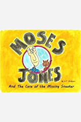 Moses Jones and the Case of the Missing Sneaker by N.T. McQueen (2012-10-16) Mass Market Paperback