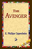 The Avenger, E. Phillips Oppenheim, 1421800152