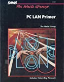 The PC LAN Primer, Waite Group Staff, 0672224488