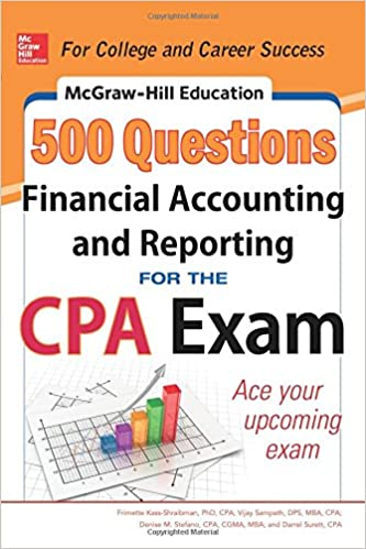 McGraw Hill Education 500 Financial Accounting And Reporting Questions For The CPA Exam Hills Frimette Kass Shraibman