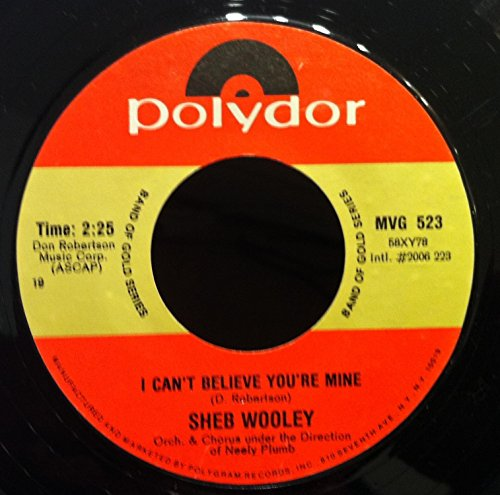 SHEB WOOLEY PURPLE PEOPLE EATER - I CAN'T BELIEVE YOU'RE MIN 45 rpm single (People Rpm Records 45)