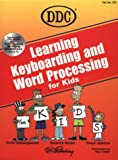 img - for Learning Keyboarding and Word Processing for Kids (Learning Series) book / textbook / text book
