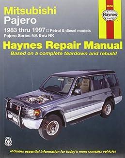 mitsubishi pajero petrol diesel automotive repair manual 83 97 rh amazon com Mitsubishi Pajero 2013 2018 Mitsubishi Pajero Sport