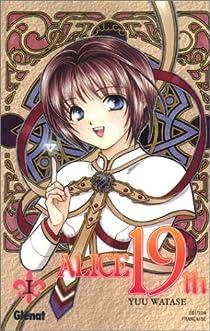 Alice 19th, Tome 1 par Watase
