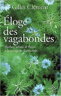Éloge des vagabondes par Gilles Clément