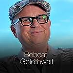 The Stunt Man | Bobcat Goldthwait