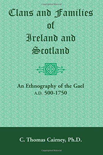 Clans and Families of Ireland and Scotland    An Ethnography of the Gael,  A.D. bbc71c2a6fe