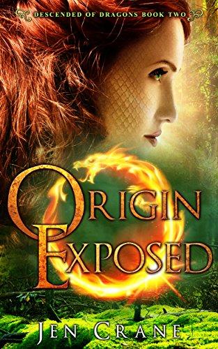 Origin Exposed: Descended of Dragons, Book 2