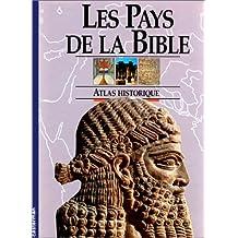 PAYS DE LA BIBLE (LES)