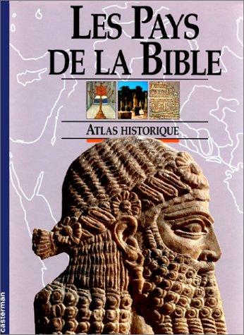 Les pays de la Bible Relié – 3 septembre 1993 John Rogerson Casterman 2203171065 Bible - Atlas