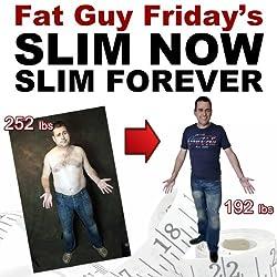 Slim Now, Slim Forever