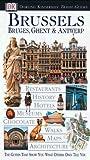 Brussels: Bruges, Ghent, & Antwerp