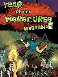 Year of the WereCurse -- WereWhat?