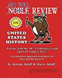 No Bull Review - for Use with the AP US History Exam and SAT Subject Test 2015, Jeremy Klaff and Harry Klaff, 1500355429
