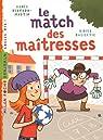 Le match des maîtresses par Bertron-Martin