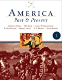 img - for America Past and Present, Brief Edition, Volume I (7th Edition) book / textbook / text book