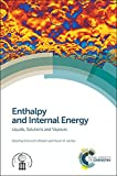 img - for Enthalpy and Internal Energy: Liquids, Solutions and Vapours book / textbook / text book