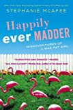 Happily Ever Madder, Stephanie McAfee, 0451238052