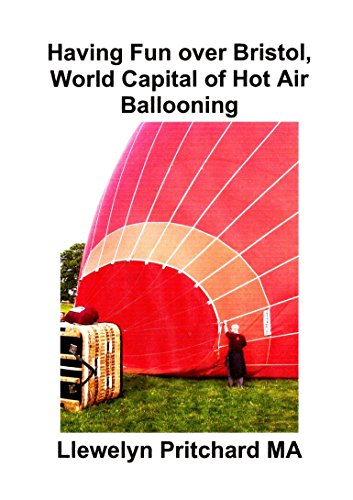 Having Fun over Bristol, World Capital of Hot Air Ballooning (Photo Albums Book 15) por Pritchard MA, Llewelyn