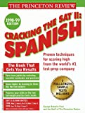 Cracking the SAT II Spanish 1998-99 Edition (Annual)