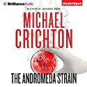 The Andromeda Strain Audiobook by Michael Crichton Narrated by David Morse