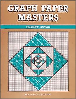 Graph Paper Masters (Blackline Masters)