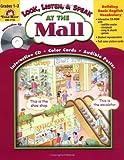Look, Listen, and Speak-at the Mall, Jo Ellen Moore, 1557999511