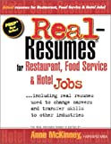 Real-Resumes for Restaurant Food Service and Hotel Jobs, , 188528828X