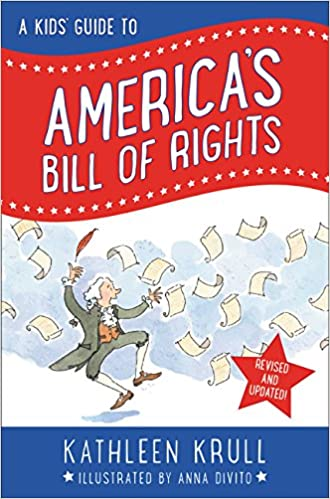 A Kids Guide To America S Bill Of Rights Revised Edition