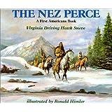 The Nez Perce (A First Americans Book)
