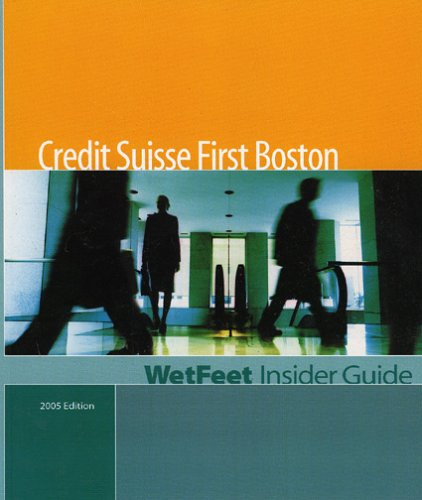 credit-suisse-first-boston-wetfeet-insider-guide
