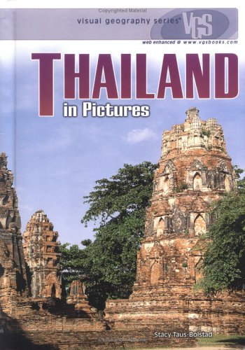 Thailand in Pictures (Visual Geography (Twenty-First Century))