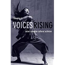 Voices Rising: Asian Canadian Cultural Activism