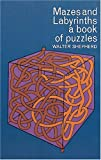 Mazes and Labyrinths, Walter Shepherd, 0486207315