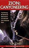 Zion: Canyoneering