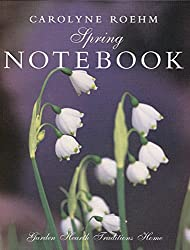Spring Notebook: Garden, Hearth, Traditions, Home