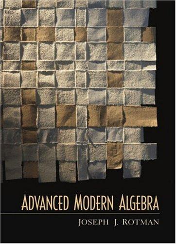Advanced Modern Algebra