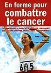 En forme pour combattre le cancer